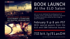 E-lit as DH Book Launch Feb 9